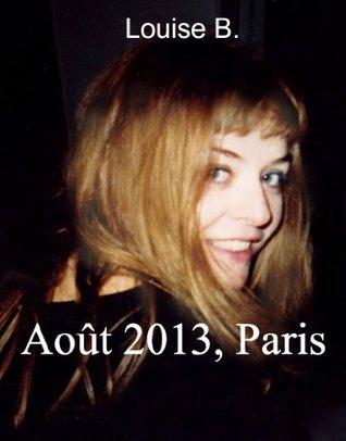 Août 2013, Paris (Alexandrine Neuville) Louise B.
