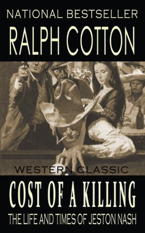 Cost of a Killing  by  Ralph Cotton