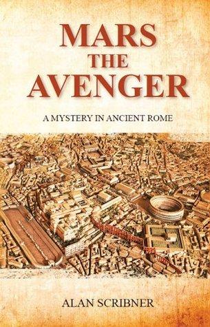 Mars the Avenger  by  Alan Scribner