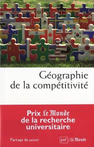 Géographie de la compétitivité Gilles Ardinat