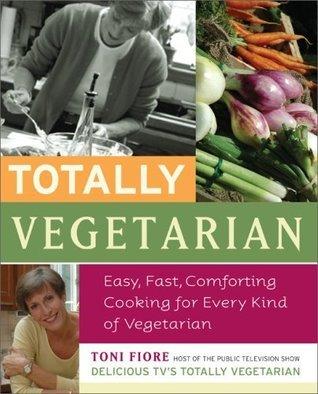 Totally Vegetarian Toni Fiore