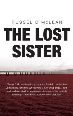 The Lost Sister (J McNee series) Russel D. McLean