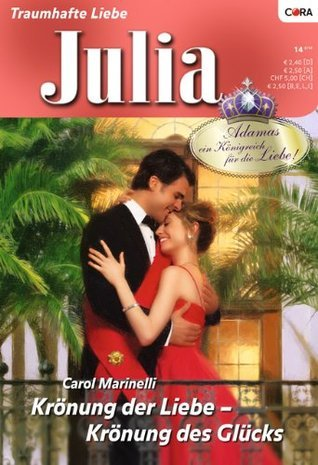 Krönung der Liebe - Krönung des Glücks  by  Carol Marinelli