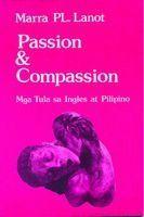 Passion and Compassion: Mga Tula sa Ingles at Pilipino Marra PL. Lanot