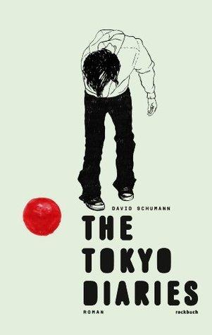 The Tokyo Diaries David Schumann