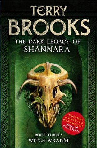Witch Wraith: Book 3 of The Dark Legacy of Shannara Terry Brooks