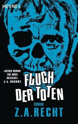 Fluch der Toten: Roman Z.A. Recht