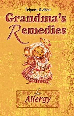 Home Remedies for Allergy  by  Tzipora Avitzur