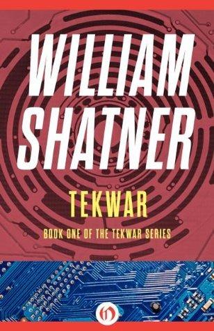 TekWar (The TekWar Series) William Shatner