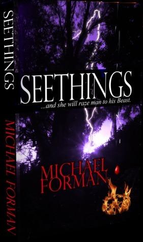 Seethings  by  Michael  Forman