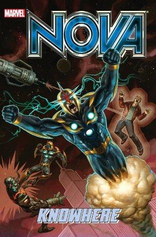 Nova, Volume 2: Knowhere (Marvel Now)  by  Dan Abnett