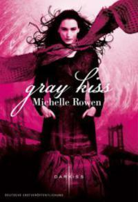 Gray Kiss (Nightwatchers, #2)  by  Michelle Rowen