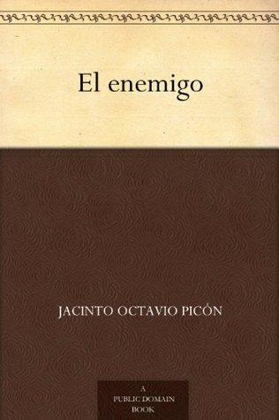 El enemigo  by  Jacinto Octavio Picón