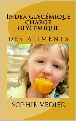 Index glycémique  Charge glycémique  by  Sophie Vedier