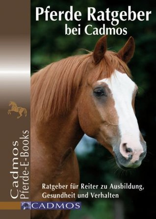 Hunde Ratgeber bei Cadmos: E-Books zu Erziehung, Haltung und Training  by  Cadmos Verlag