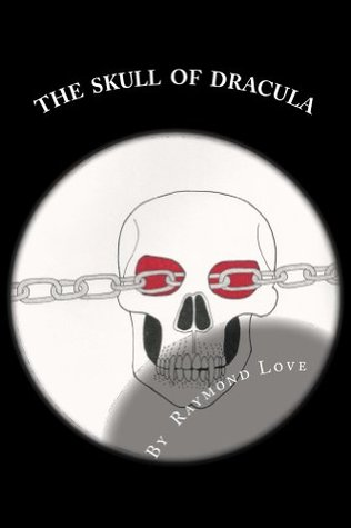 THE SKULL OF DRACULA  by  Raymond Love