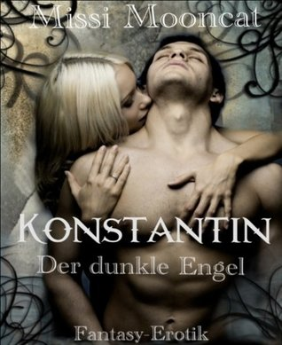Konstantin - Der dunkle Engel  by  Missi Mooncat