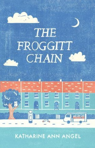 The Froggitt Chain  by  Ann Angel, Katharine