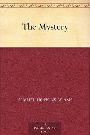The Mystery  by  Samuel Hopkins Adams