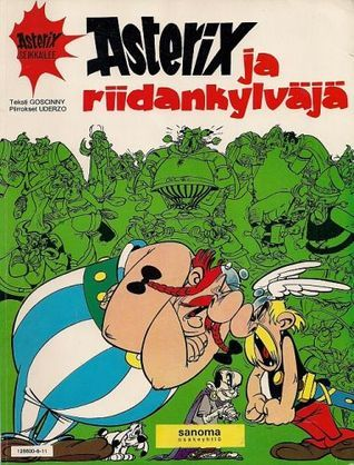 Asterix ja riidankylväjä (Asterix, #11) René Goscinny