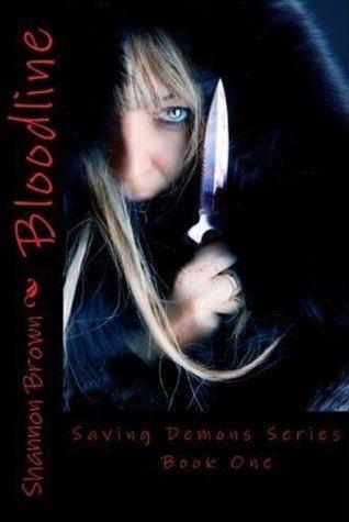 Bloodline (Saving Demons, #1) Shannon K. Brown