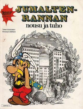 Jumaltenrannan nousu ja tuho (Asterix, #14) René Goscinny