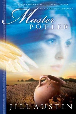 Master Potter: Chronicles of Master Potter Jill Austin