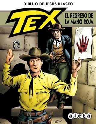 Tex: El regreso de la Mano Roja  by  Claudio Nizzi