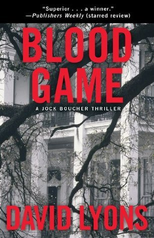 Blood Game: A Jock Boucher Thriller  by  David Lyons