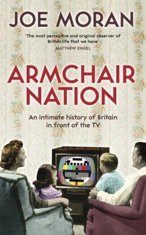 Armchair Nation Joe Moran