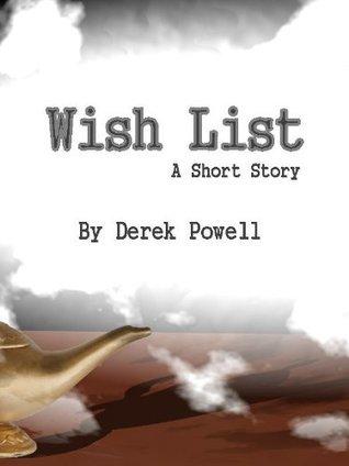 Wish List  by  Derek Powell