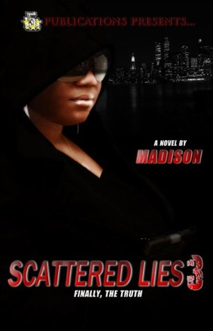 Scattered Lies 3 (5 Star Publications Presents) (The Scattered Lies Series) Madison