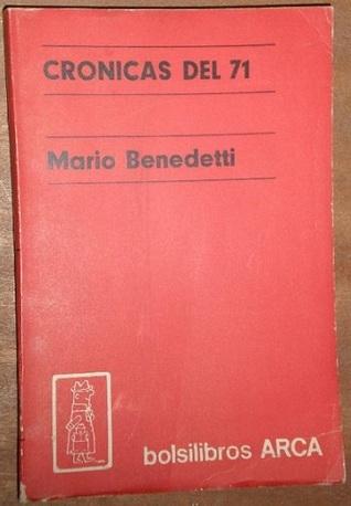 Cronicas del 71 Mario Benedetti