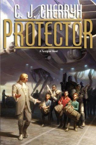 Protector: Foreigner #14 C.J. Cherryh