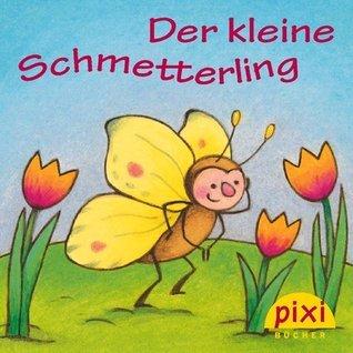 Pixi - Der kleine Schmetterling Uschi Flacke
