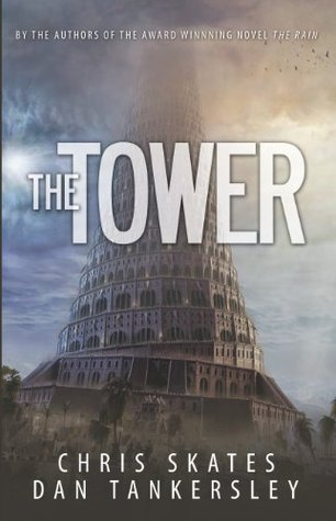 The Tower  by  Chris Skates