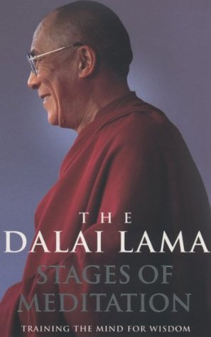 Stages Of Meditation: Training the mind for wisdom  by  Dalai Lama XIV