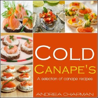 Cold Canapes  by  Andrea Chapman