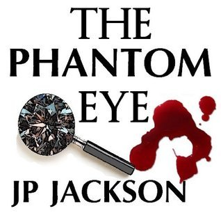 The Phantom Eye  by  J.P.  Jackson