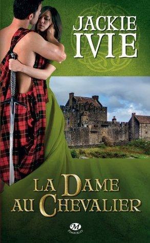 La Dame au chevalier  by  Jackie Ivie