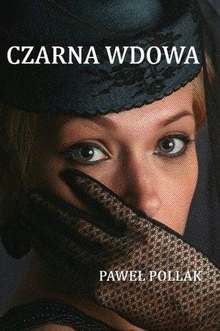 Czarna wdowa  by  Pawel Pollak