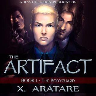 The Artifact: The Bodyguard X. Aratare