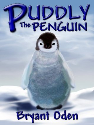 Puddly The Penguin Bryant Oden