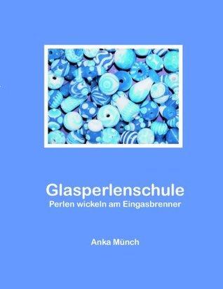 Glasperlenschule: Perlen wickeln am Eingasbrenner  by  Anka Münch