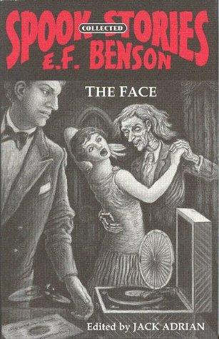 THE FACE E.F. Benson