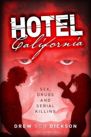 Hotel California  by  Drew Bob Dickson