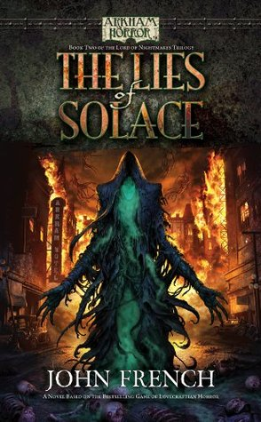 Arkham Horror: The Lies of Solace John  French
