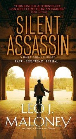 Silent Assassin  by  Leo J. Maloney