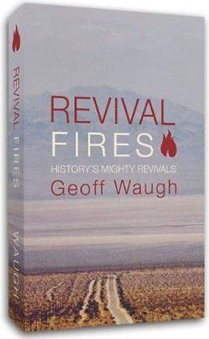 Revival Fires Geoff Waugh