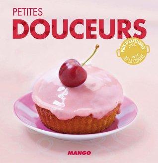 Petites douceurs (La cerise sur le gâteau)  by  Marie-Laure Tombini